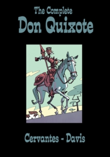 The Complete Don Quixote, Hardback
