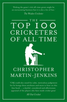 The Top 100 Cricketers of All Time, Paperback