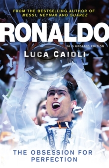 Ronaldo : The Obsession for Perfection, Paperback