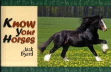 Know Your Horses, Paperback