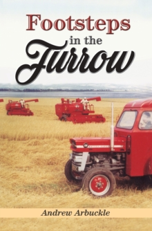 Footsteps in the Furrow, Paperback Book