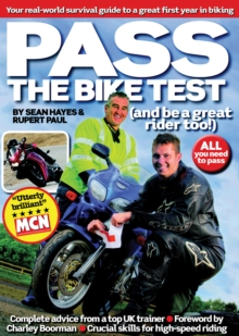 Pass the Bike Test : Your Real-World Survival Guide to a Great First Year in Biking, Paperback