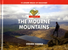 A Boot Up the Mourne Mountains : 10 Leisure  Walks of Discovery, Hardback Book