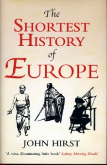The Shortest History of Europe, Hardback