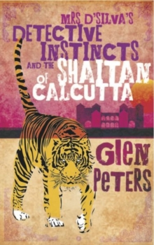 Mrs D'silva's Detective Instincts and the Shaitan of Calcutta, Paperback
