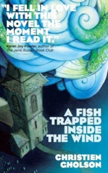 A Fish Trapped Inside the Wind, Paperback Book