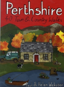 Perthshire : 40 Town and Country Walks, Paperback