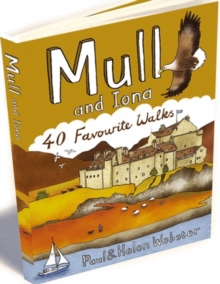 Mull and Iona : 40 Favourite Walks, Paperback Book