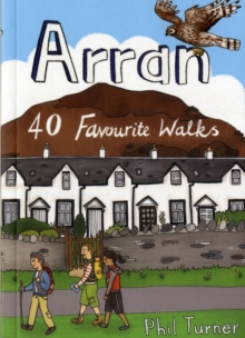 Arran : 40 Favourite Walks, Paperback Book