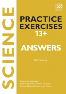 Science Practice Exercises 13+ Answer Book : Practice Exercises for Common Entrance Preparation, Paperback
