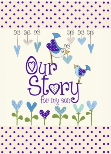 Our Story, for My Son, Hardback Book