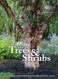 The Hillier Manual of Trees and Shrubs, Paperback Book