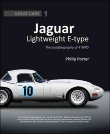 Jaguar Lightweight E-Type : The Autobiography of 4 WPD, Hardback