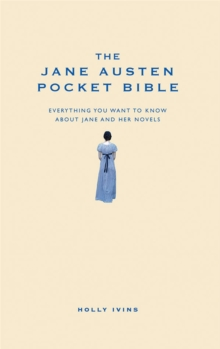 The Jane Austen Pocket Bible : The Perfect Gift for a Literary Lover, Hardback