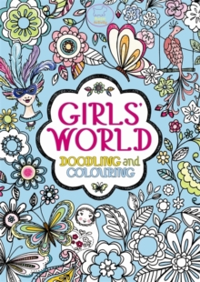 Girls' World : Doodling and Colouring, Paperback Book