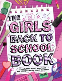 The Girls' Back to School Book, Paperback