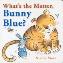 What's the Matter, Bunny Blue?, Board book
