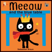 Meeow and the Blue Table, Board book