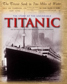 The Story of the Unsinkable Titanic, Hardback