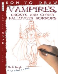 How to Draw Vampires, Ghosts and Other Halloween Horrors, Paperback