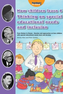 How Children Learn 4 Thinking on Special Educational Needs and Inclusion : 4, Paperback