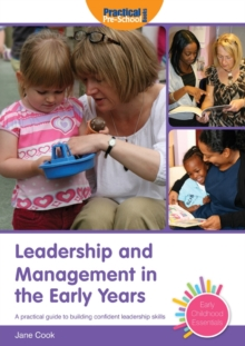 Leadership and Management in the Early Years, Paperback