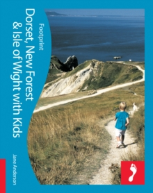 Dorset, New Forest & Isle of Wight Footprint with Kids, Paperback