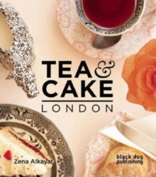 Tea and Cake London, Paperback Book