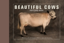 Beautiful Cows Postcard Book : 30 Postcards of Champion Breeds to Keep or Send, Paperback