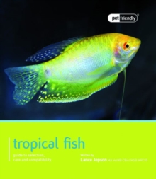 Tropical Fish : Pet Friendly - Tropical Fish, Paperback