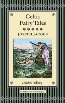 Celtic Fairy Tales, Hardback