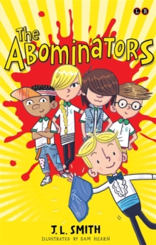 The Abominators : And My Amazing Panty Wanty Woos, Paperback