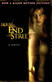 The House at the End of the Street, Paperback