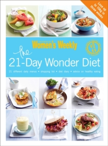 The 21-Day Wonder Diet : Lose Up to 10kg in Three Weeks, Paperback