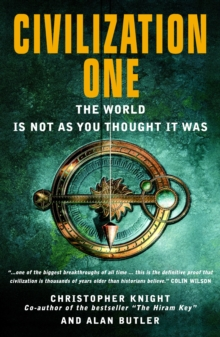 Civilization One : The World is Not as You Thought it Was, Paperback