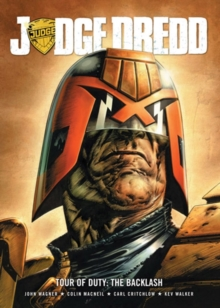 Judge Dredd Tour of Duty : The backlash, Paperback