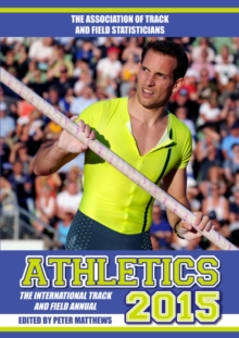 Athletics 2015 : The International Track & Field Annual, Paperback Book