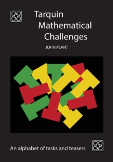 Tarquin Mathematical Challenges : An alphabet of tasks and teasers, Paperback