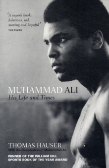 Muhammad Ali : His Life and Times, Paperback