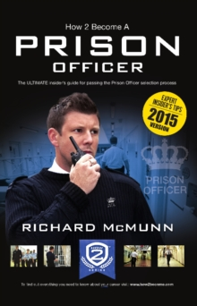 How 2 Become a Prison Officer : The Insiders Guide, Paperback Book