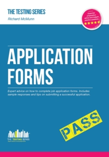 How to Pass Application Forms: Sample Questions and Answers, Paperback