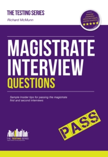 Magistrate Interview Questions : How to Pass the Magistrate First and Second Interviews, Paperback