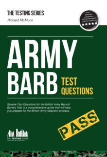Army BARB Test Questions: Sample Test Questions for the British Army Recruit Battery Test, Paperback
