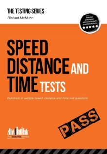 Speed, Distance and Time Tests: Over 450 Sample Speed, Distance and Time Test Questions, Paperback Book