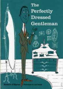 The Perfectly Dressed Gentleman, Hardback
