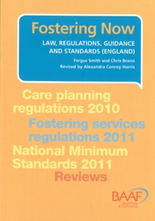 Fostering Now : Law, Regulations, Guidance and Standards (England), Paperback