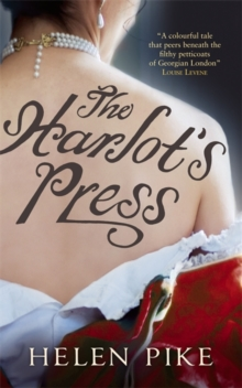 The Harlot's Press : A Novel, Paperback