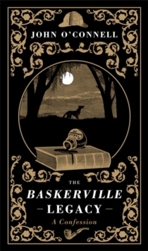 The Baskerville Legacy : A Novel, Hardback