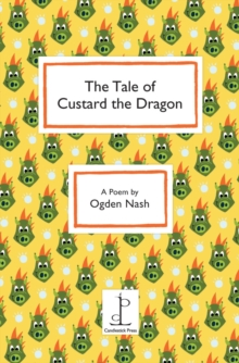 The Tale of Custard the Dragon, Paperback Book