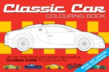 The Classic Car Colouring Book, Paperback
